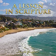 A Lesson in Scripture: Neville Goddard Lectures Audiobook by Neville Goddard Narrated by John Marino