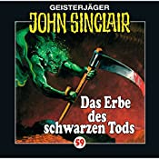 Das Erbe des Schwarzen Tods (John Sinclair 59) | Jason Dark