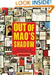Out of Mao's Shadow: The Struggle for...