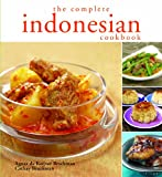 The Complete Indonesian Cookbook