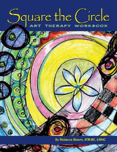 Square the Circle: Art Therapy Workbook
