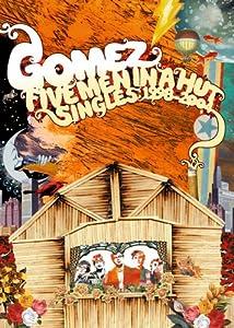 Gomez: Five Men in a Hut