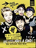 Book - 5 Seconds of Summer: Hey, Let's Make a Band!: The Official 5SOS Book