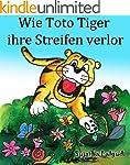 Kinderbuch: Wie Toto Tiger ihre Strei...