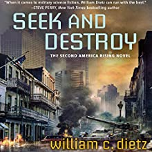 Seek and Destroy: America Rising, Book 2 Audiobook by William C. Dietz Narrated by Noah Michael Levine
