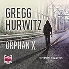 Orphan X Hörbuch von Gregg Hurwitz Gesprochen von: Scott Brick