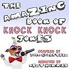 The Amazing Book of Knock Knock Jokes Hörbuch von Jack Goldstein Gesprochen von: Kent Harris