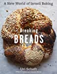 Breaking Breads: A New World of Israe...