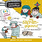 Das Safrangeheimnis (Detektivbüro LasseMaja 16) | Martin Widmark