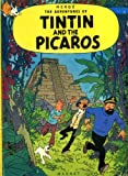 Herge Tintin and the Picaros (Adventures of Tintin / Hergé)