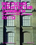 Deutsches Architektur Jahrbuch 2011/12: German Architecture Annual 2011/12