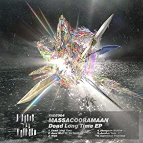 Dead Long Time [Explicit]