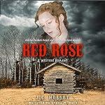 Red Rose: A Western Romance | J. C. Hulsey