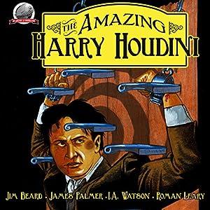 The Amazing Harry Houdini, Volume 1 Audiobook