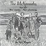 The McKannahs Trilogy, Book 2 | Rick Magers