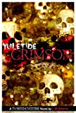img - for Yuletide Crimson (Twisted Eventide-2) book / textbook / text book