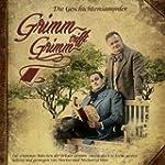 Grimm trifft Grimm: Die Geschichtensa...