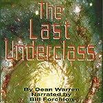 The Last Underclass | Dean Warren