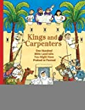img - for Kings and Carpenters: One Hundred Bible Land Jobs You Might Have Praised or Panned (Jobs in History) [Hardcover] [2010] Laurie Coulter, Mary Newbigging book / textbook / text book