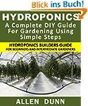 Hydroponics : A Complete DIY Guide Fo...