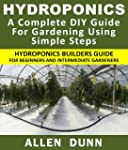 Hydroponics : A Complete DIY Guide Fo...