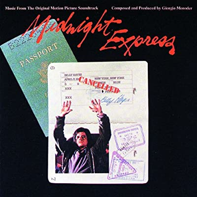 Giorgio Moroder - Midnight Express: Music From The Original Motion Picture Soundtrack