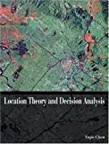 img - for Location Theory and Decision Analysis with Facility by Chan, Yupo (June 6, 2000) Hardcover book / textbook / text book