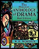 The Harcourt Anthology of Drama