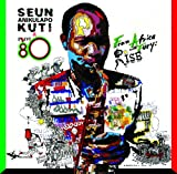 Seun Anikulapo Kuti From Africa With Fury: Rise