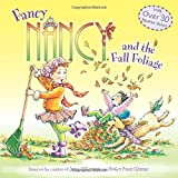 img - for Fancy Nancy and the Fall Foliage book / textbook / text book