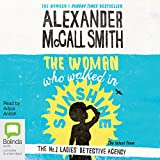 The Woman Who Walked in Sunshine: No. 1 Ladies' Detective Agency, Book 16