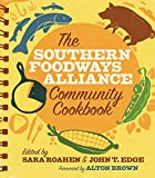 img - for The Southern Foodways Alliance Community Cookbook book / textbook / text book