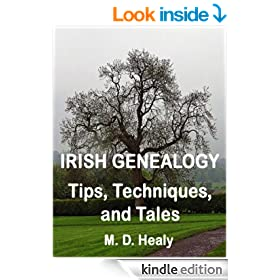 Irish Genealogy Tips, Techniques and Tales