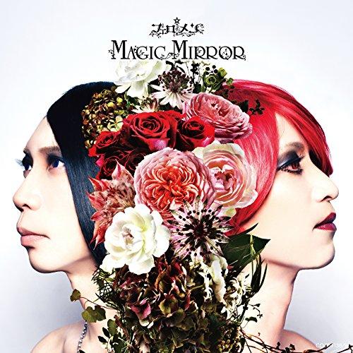 MAGIC MIRROR 【初回限定盤CD+DVD】