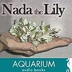 Nada the Lily | H. Rider Haggard