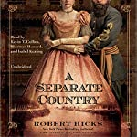 A Separate Country | Robert Hicks