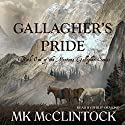 Gallagher's Pride: Gallagher Series, Book 1 (       UNABRIDGED) by MK McClintock Narrated by Alan Philip Ormond