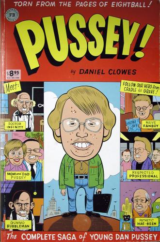 Pussey, Dan Clowes