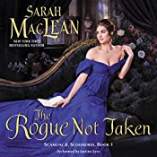 The Rogue Not Taken: Scandal & Scoundrel, Book 1 | Sarah MacLean