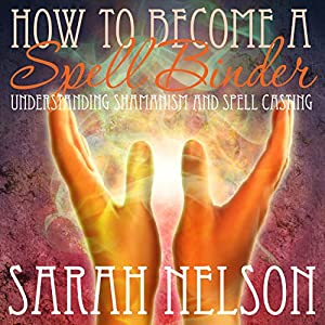 How to Become a Spell Binder Audiobook