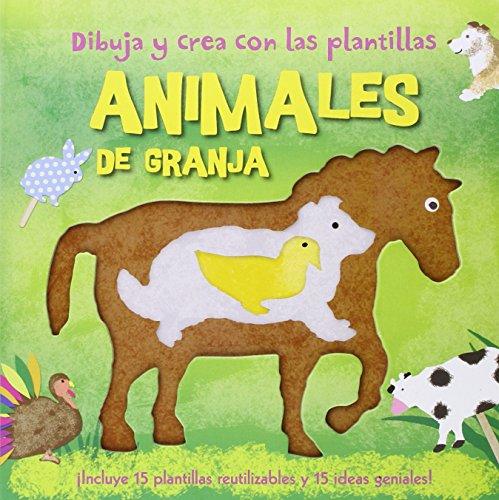Dibuja y crea con las plantillas animales de granja : ¡incluye 15 plantillas re