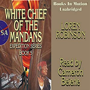 White Chief of the Mandans Audiobook