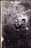 Star Watchman (0234776269) by Bova, Ben
