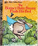 img - for The Bouncy Baby Bunny Finds His Bed book / textbook / text book