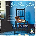The Spice Box Letters Audiobook by Eve Makis Narrated by Louise Barrett, Leighton Pugh