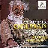 Anton Bruckner : Symphony No 9 - Vladimir Delman - Emila Romagna Toscanini Symphony Orchestra [Import]