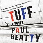Tuff: A Novel | Paul Beatty
