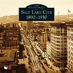Salt Lake City:: 1890-1930 2010 Calen...