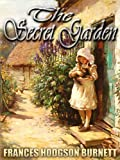 THE SECRET GARDEN : an inspirational book (Illustrated)