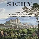 Sicily:Three Thousand Years of Human History (       UNABRIDGED) by Sandra Benjamin Narrated by Fred Filbrich